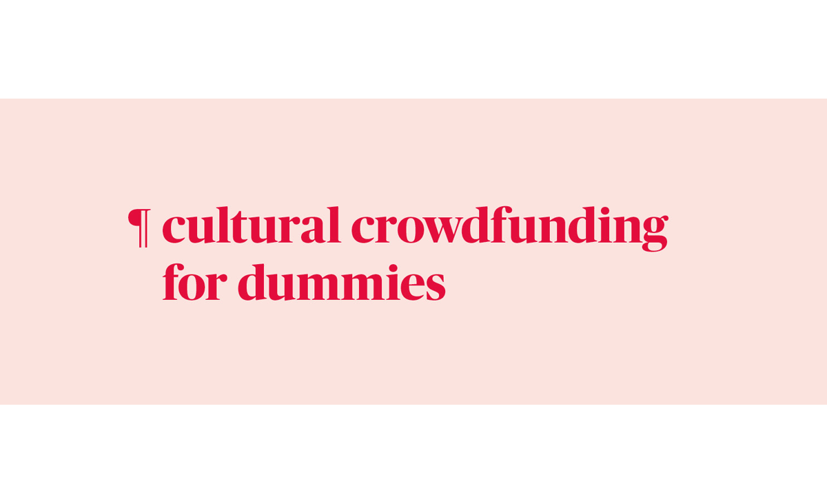 Cultural Crowdfunding for Dummies: il workshop